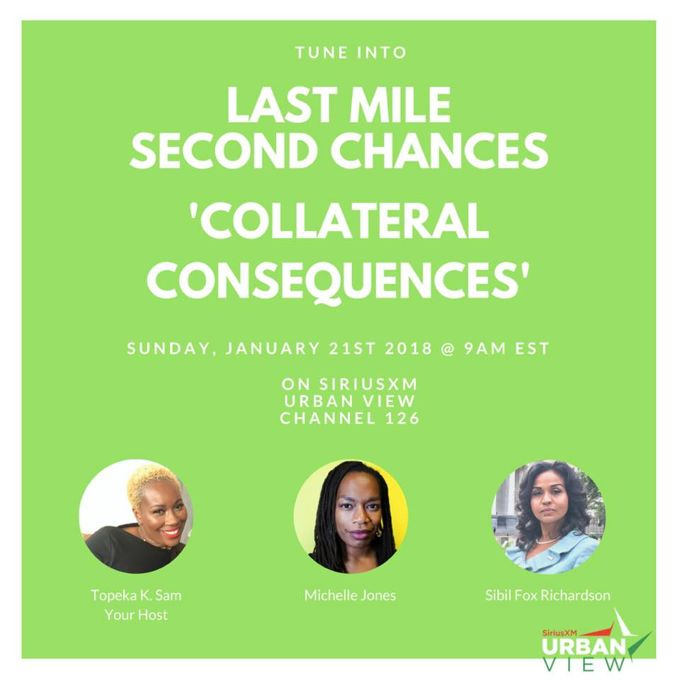 Last Mile Second Chances radio show: Collateral Consequences, March 21, 2018