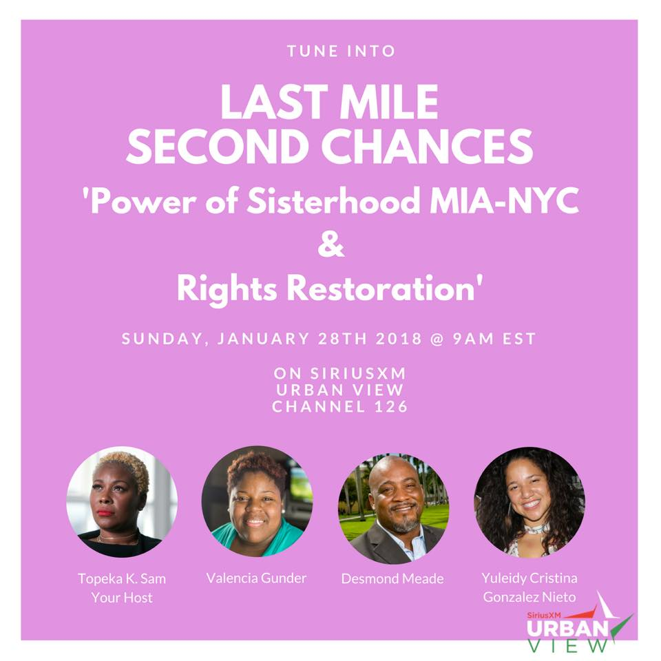 Last Mile Second Chances radio show: Power of Sisterhood